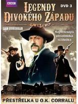 Legendy divokého západu Přestřelka u O.K. Corralu DVD