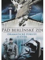 Pád berlinské zdi: Dramatické pokusy o útek DVD