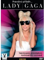 Pravdívý příběh … Lady Gaga DVD