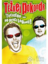 Ťežkej pokondr Tucatero - po práci legraci! DVD