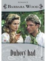 Barbara Wood: Duhový had DVD