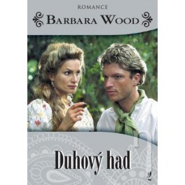 Barbara Wood: Duhový had DVD