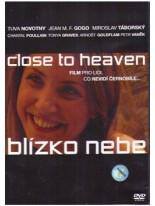 Blízko nebe DVD