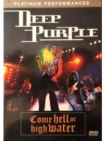 Deep Purple Come Hell or High Water DVD