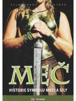 Meč Historie symbolu moci a síly DVD