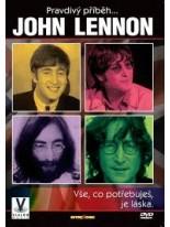 Pravdivý příběh… JOHN LENNON DVD