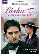 Elizabeth Gaskell: Laska v bilem pekle 1.disk DVD