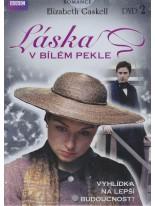 Elizabeth Gaskell: Laska v bilem pekle 2.disk DVD