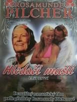 Rosamunde Pilcher Hledači mušlí 1. část DVD